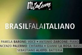"""Al Tatum art di Palermo ritornano i musicisti di """"BRASIL fala ITALIANO"""""""